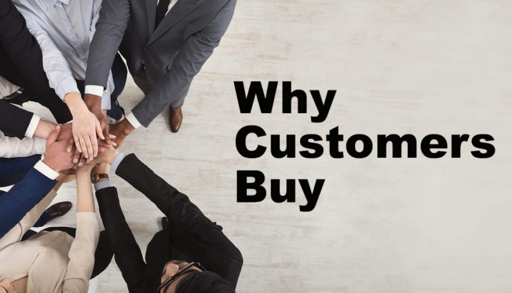why customers buy 1